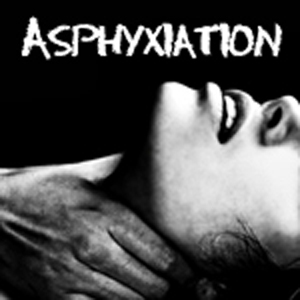 Asphyxiation