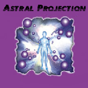 Astral (Astral Projection)